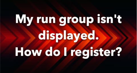 My run group isn't displayed, how do I register?